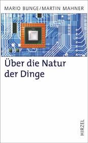 M. Mahner, M. Bunge: Über die Natur der Dinge